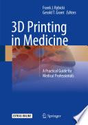 3d Printing In Medicine Book PDF
