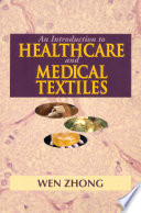An Introduction To Healthcare And Medical Textiles Book PDF