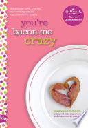 You Re Bacon Me Crazy A Wish Novel