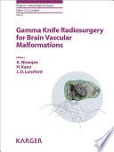 Gamma Knife Radiosurgery for Brain Vascular Malformations