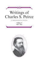 Writings of Charles S. Peirce: A Chronological Edition, Volume 8