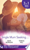 Single Mum Seeking     A Daddy for Her Sons   Marriage for Her Baby   Single Mom Seeks     Mills   Boon By Request