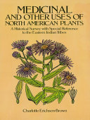 Pdf Medicinal and Other Uses of North American Plants Telecharger