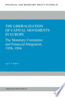 The Liberalization of Capital Movements in Europe
