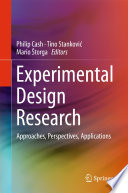 Experimental Design Research Approaches, Perspectives, Applications