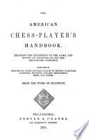 The American Chess player s Handbook