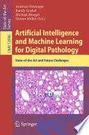Artificial Intelligence and Machine Learning for Digital Pathology Book