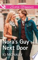 Nora s Guy Next Door  Mills   Boon Superromance   The Lowery Women  Book 2