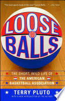 """""""Loose Balls"""" by Terry Pluto"""