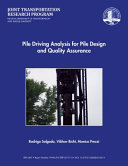 Pile Driving Analysis for Pile Design and Quality Assurance