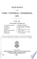 Reports on the Paris universal exhibition  1867  Vol 2 6  and  Index to vol 2 5