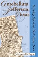 Antebellum Jefferson  Texas