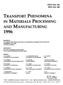 Transport Phenomena in Materials Processing and Manufacturing