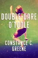 Double Dare O Toole