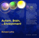 Autism  Brain  and Environment