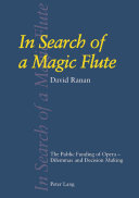 In search of a magic flute