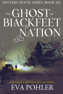 Pdf The Ghost of Blackfeet Nation Telecharger