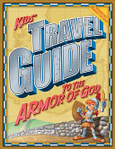 Kids' Travel Guide to the Armor of God