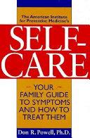 The American Institute For Preventive Medicine S Self Care