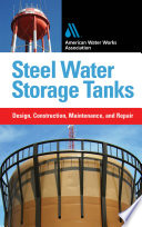 Steel Water Storage Tanks Design Construction Maintenance And Repair Book PDF