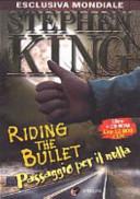 Riding the Bullet. Passaggio per il nulla. Con CD-ROM