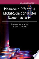 Plasmonic Effects In Metal Semiconductor Nanostructures Book PDF