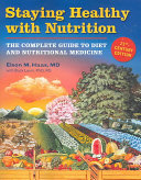 Staying Healthy With Nutrition  21st Century Edition