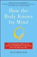 How the Body Knows Its Mind Pdf/ePub eBook
