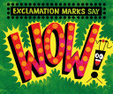 Exclamation Marks Say Wow!