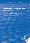 Discourse  Discipline and the Subject