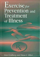 Exercise for Prevention and Treatment of Illness