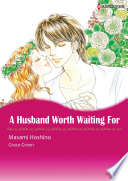 A HUSBAND WORTH WAITING FOR