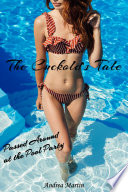 The Cuckold's Tale: Passed Around at the Pool Party