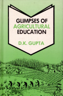 Glimpses of Agricultural Education