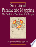 Statistical Parametric Mapping The Analysis Of Functional Brain Images Book PDF