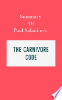 Summary of Paul Saladino   s The Carnivore Code