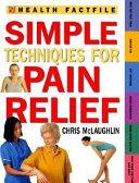 Simple Techniques for Pain Relief