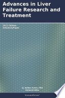 Advances In Liver Failure Research And Treatment  2011 Edition