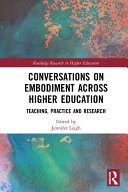 Conversations on Embodiment Across Higher Education
