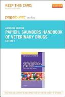 Saunders Handbook of Veterinary Drugs   Pageburst E Book on Kno  Retail Access Card