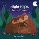 Night-Night, Forest Friends Pdf/ePub eBook