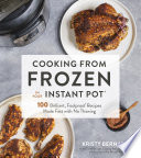 Cooking From Frozen In Your Instant Pot Book