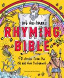 Bob Hartman s Rhyming Bible