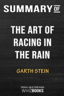 Summary of the Art of Racing in the Rain  A Novel  Trivia Quiz for Fans