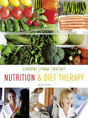 """Nutrition and Diet Therapy"" by Linda Kelly DeBruyne, Kathryn Pinna, Eleanor Noss Whitney"