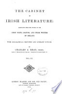 The cabinet of Irish literature  with biogr  sketches and literary notices by C A  Read  T P  O Connor