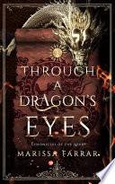 Through A Dragon s Eyes  A Reverse Harem Fantasy