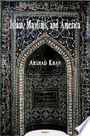 Islam, Muslims, and America