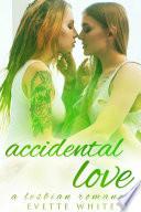 Accidental Love (A Lesbian Romance)