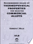 Recommended Values of Thermophysical Properties for Selected Commercial Alloys